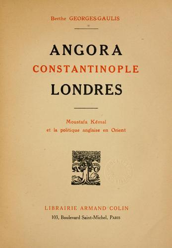Download Angora, Constantinople, Londres