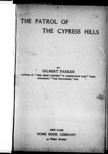 The patrol of the Cypress Hills