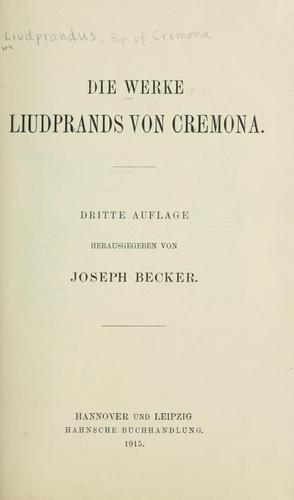 Download Die Werke Liudprands von Cremona.