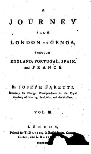 A Journey from London to Genoa,: Through England, Portugal, Spain, and France.