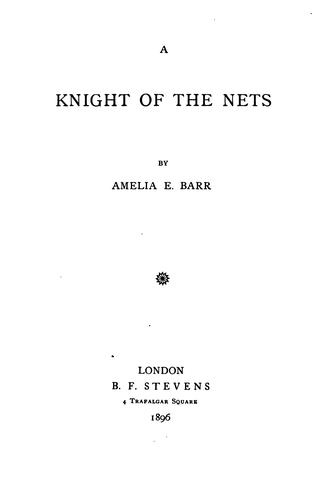 A Knight of the Nets …