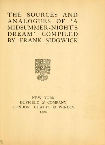 "Download The sources and analogues of ""A Midsummer-night's dream"""
