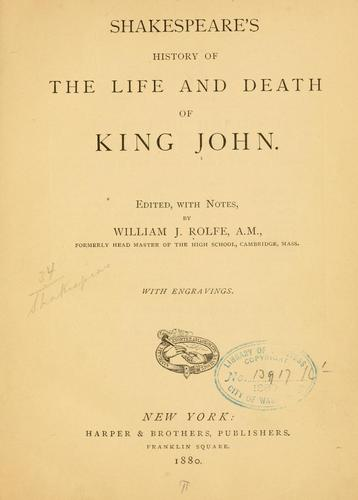 Download Shakespeare's history of the life and death of King John.