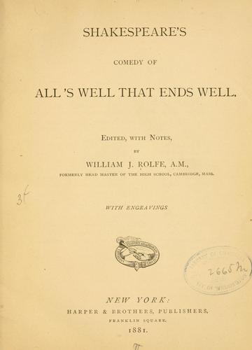 Download Shakespeare's comedy of All's well that ends well.