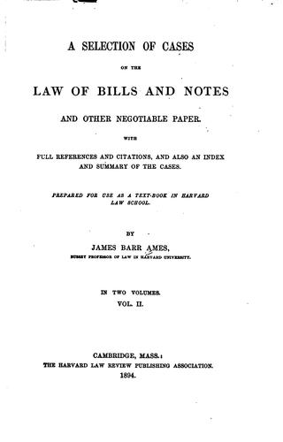 A Selection of Cases on the Law of Bills and Notes and Other Negotiable Paper