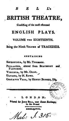 Bell's British Theatre,: Consisting of the Most Esteemed English Plays …