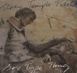 Sex Type Thing by Stone Temple Pilots