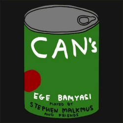 Can's Ege Bamyasi Played by Stephen Malkmus and Friends by Stephen Malkmus