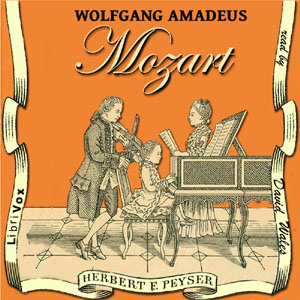 Wolfgang Amadeus Mozart(10123) by Herbert Francis Peyser audiobook cover art image on Bookamo