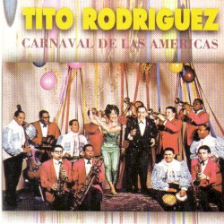 Tito Rodríguez - Avísale A Mi Contrario