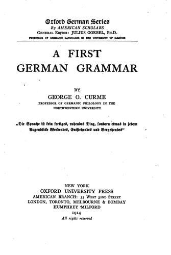 A First German Grammar by George Oliver Curme