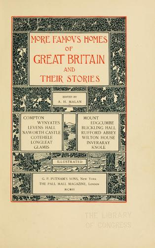 More famous homes of Great Britain and their stories by Alfred Henry Malan
