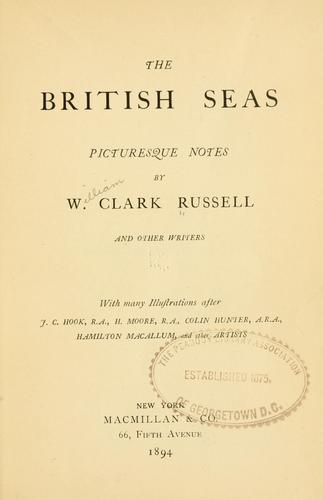 The British seas by William Clark Russell
