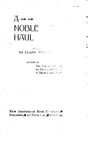 A Noble Haul by William Clark Russell