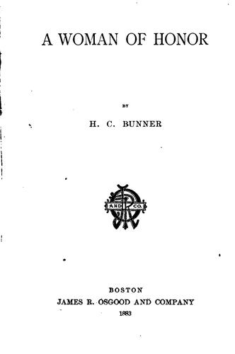 A Woman of Honor by Henry Cuyler Bunner