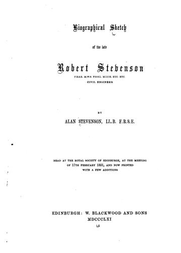 Biographical Sketch of the Late Robert Stevenson by Alan Stevenson