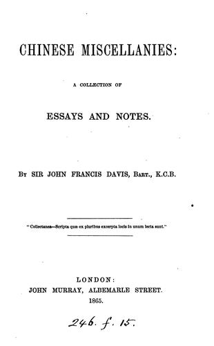 Chinese miscellanies, essays and notes by John Francis Davis