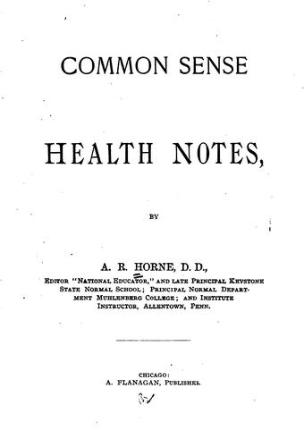 Common Sense Health Notes by Abraham Reeser Horne