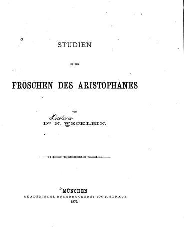 Commentatio in Aristophanis Ranas by Nicolaus Wecklein