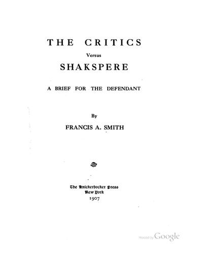 The Critics Versus Shakespeare by Francis Asbury Smith
